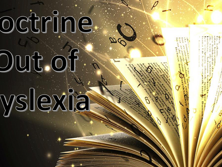 Doctrine out of Dyslexia