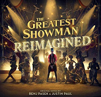 The Greatest Showman Re-imagined!