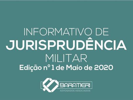 Informativo de Jurisprudência Militar - Edição n° 01 - Maio/2020