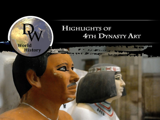 Ancient Egypt - Highlights of 4th Dynasty Art