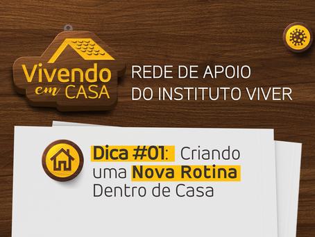 Vivendo em Casa | Dica #01: Criando uma Nova Rotina dentro de Casa