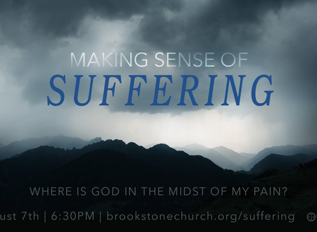 Making Sense of Suffering: Where is God in the Midst of our Pain?