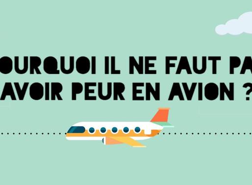 Pourquoi il ne faut pas avoir peur de prendre l'avion ? risques et probabilités