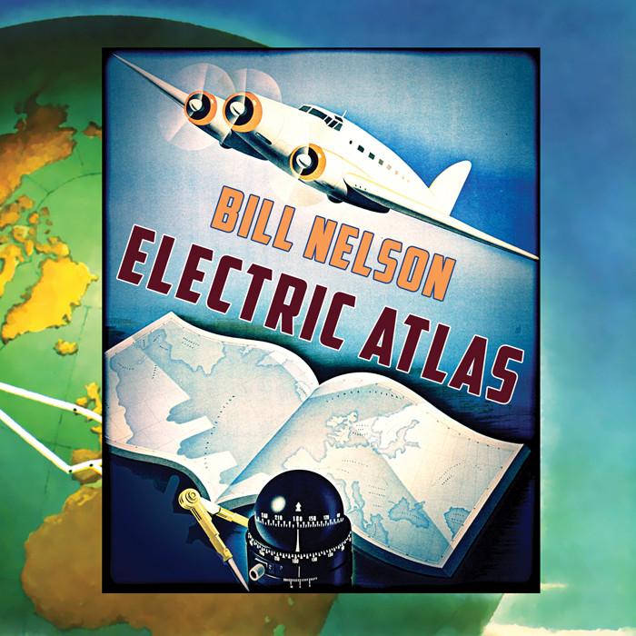 Bill Nelson - Electric Atlas