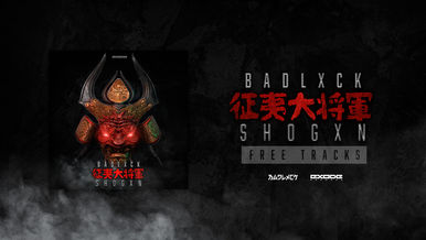 Badlxck - Shogxn Free Ep [COMING SOON]