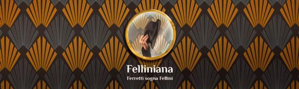 Cinecitta Launches Felliniana