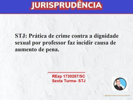 STJ: Prática de crime contra a dignidade sexual por professor faz incidir causa de aumento de pena.