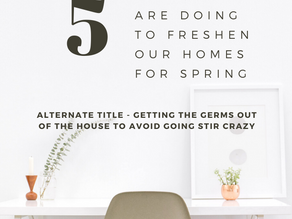 the 5 things we're doing to freshen our homes for spring