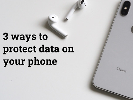 3 ways to protect data on your phone