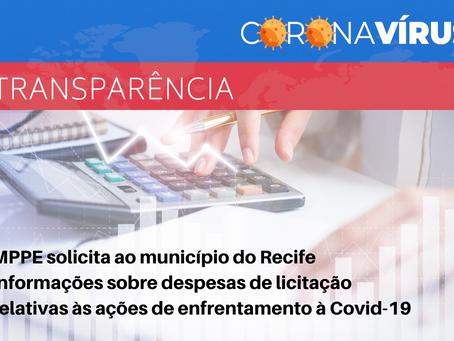MPPE solicita a Prefeitura do Recife informações sobre despesas relativas às ações da Covid-19