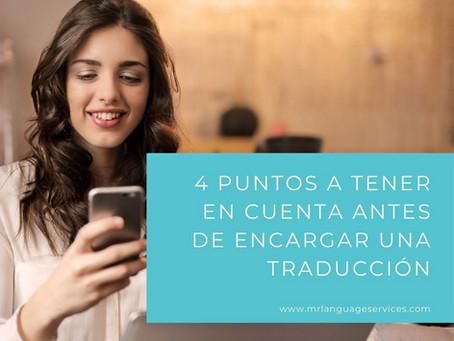4 puntos para tener en cuenta antes de encargar una traducción