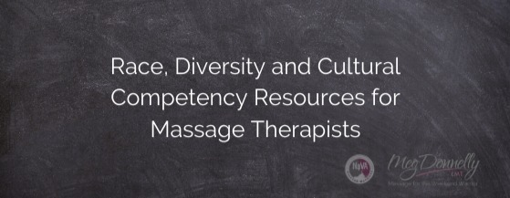 "Blackboard with ""Race, Diveristy and Cultural Competency Resources for Massage Therapists"" written, along with NoVA Weekend Warriors and Meg Donnelly LMT logos in lower right corner"