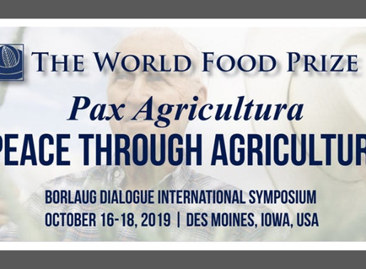 "2019 Borlaug Dialogue International Symposium""Pax Agricultura: Peace Through Agriculture"""
