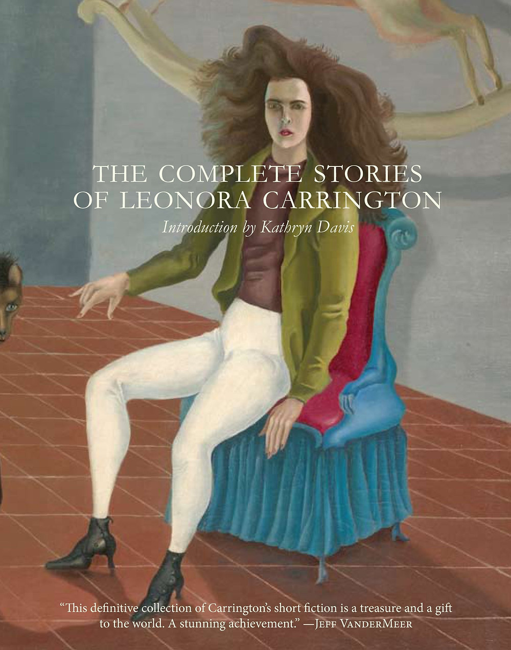 The Complete Stories of Leonora Carrington : the book slut book reviews thebookslut