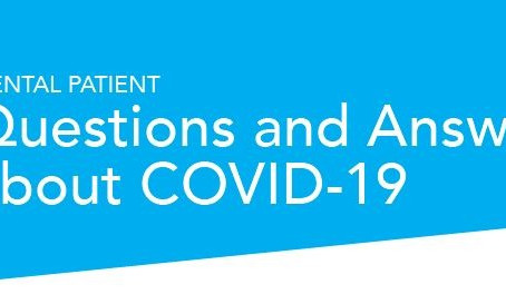 Dental Patient Questions and Answers about COVID-19