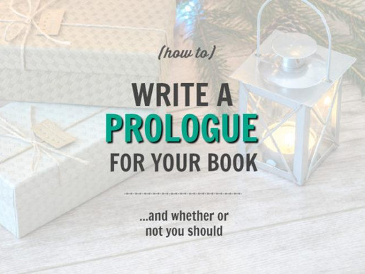 How to Write a Prologue (and whether or not you should)