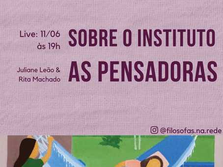 """Juliane Leão (@filosofas.na.rede) convida Rita Machado(@aspensadorasoficial) para uma conversa """"Sobr"""