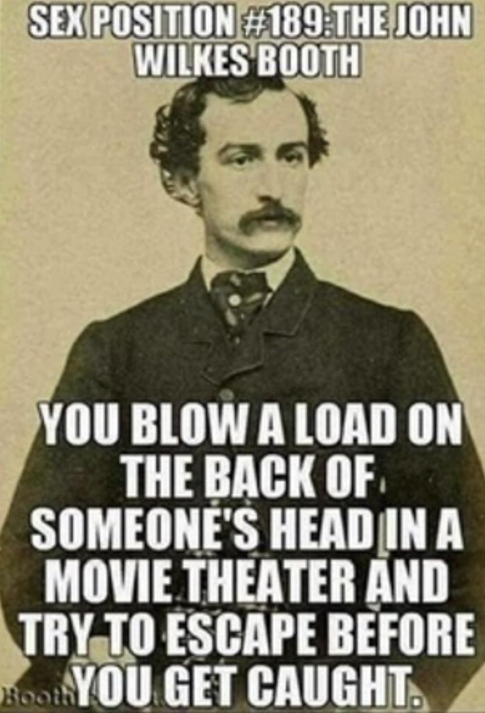 John Wilkes Booth Meme