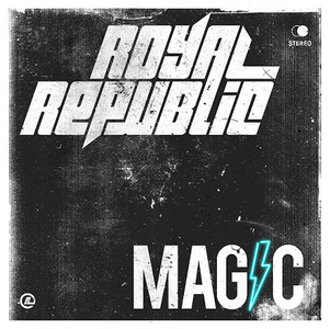 ROYAL REPUBLIC : nouveau titre