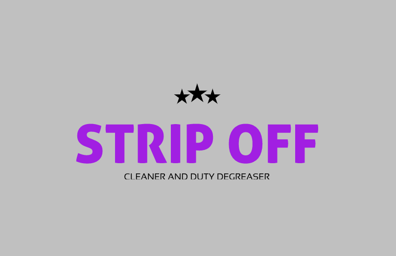 STRIP OFF CLEANER AND DUTY DEGREASER