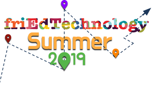 friEdTechnology Summer 2019