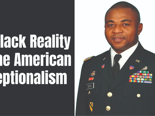 My Black Reality of The American Exceptionalism