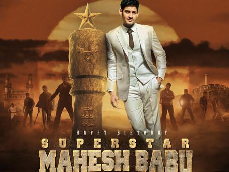 Happy Birthday Superstar Mahesh Babu!!!