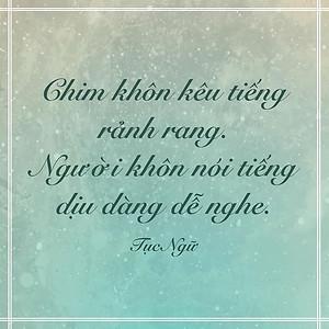 Người khôn nói tiếng dịu dàng dễ nghe