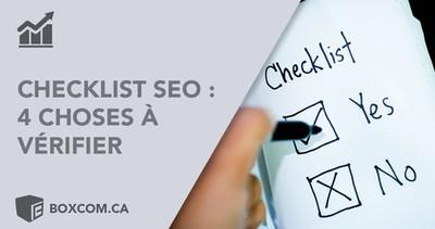Checklist SEO : 4 choses à vérifier sur votre site pour optimiser référencement naturel