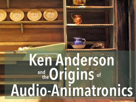 Ken Anderson and the Origins of Audio-Animatronics - Pt. 4