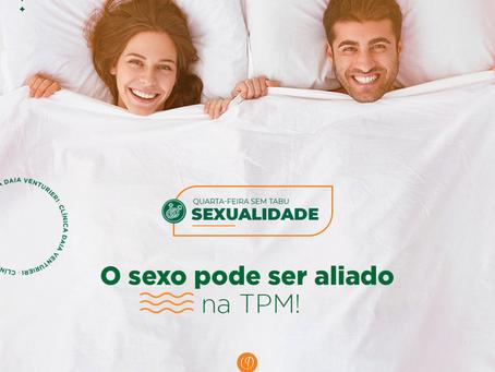 O sexo pode ser aliado na TPM!