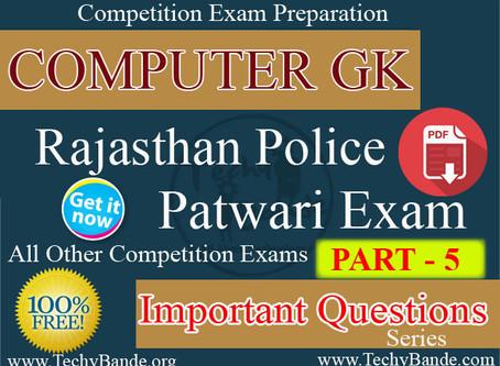 Computer GK - RAJ Police and Patwari Exam PART - 5