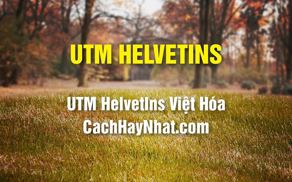 Font UTM Helvetins Việt Hóa