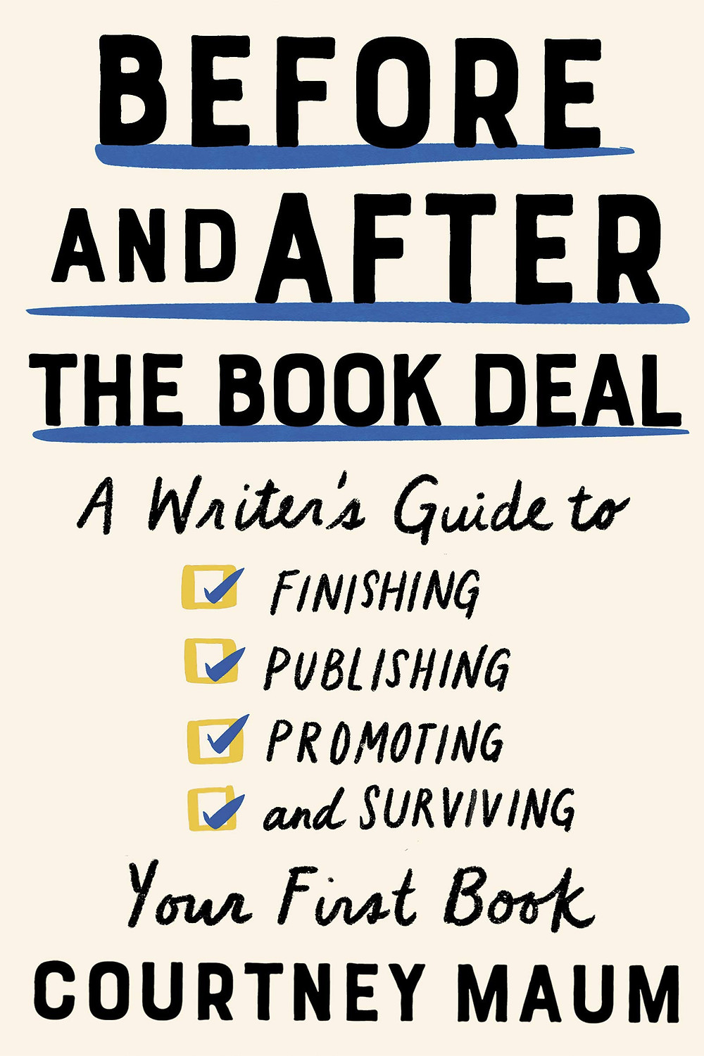 Before and After the Book Deal by Courtney Maum : the book slut book reviews