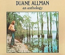 DUANE ALLMAN : An anthology