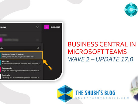 Use Business Central in Microsoft Teams | Step-by-Step configuration & demonstration.