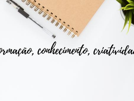 Informação, Conhecimento, Criatividade