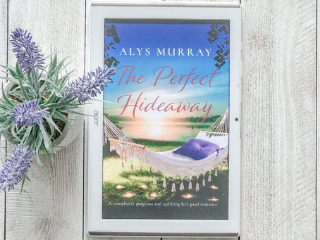 Reviewing The Perfect Hideaway by Alys Murray