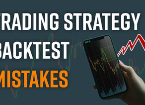 3 Back Testing Mistakes Traders Make