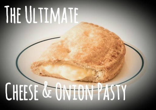 The Ultimate Cheese & Onion Pasty