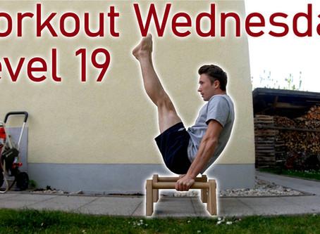 Level 19 - Workout Wednessday - V-Sit/Back Lever/Liegestütze 360 etc.