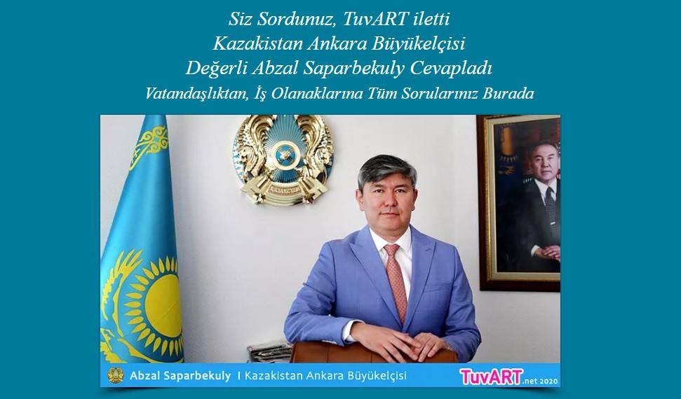 Kazaikstan Ankara Büyükelçisi Abzal Saparbekuly