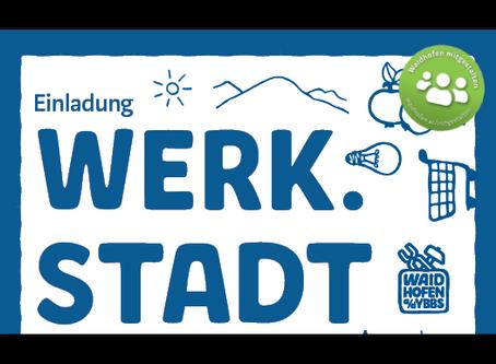 Waidhofen wird Werk.Stadt
