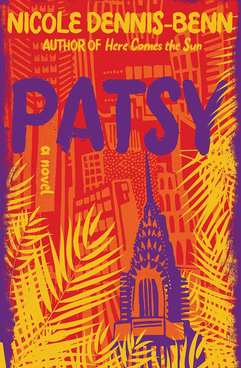 Patsy by Nicole Dennis-Benn : the book slut book reviews thebookslut