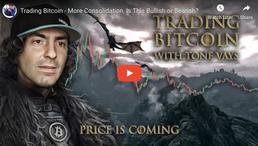 🎬 Tone Vays: Trading Bitcoin - More Consolidation, Is This Bullish or Bearish?