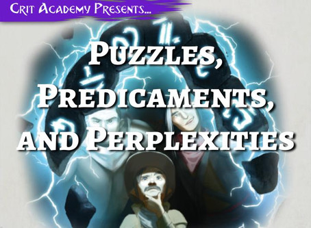 Puzzles, Predicaments, and Perplexities