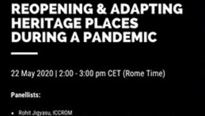 Heritage and Pandemics: Reopening and Adapting Heritage Places During a Pandemic