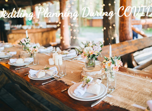 Wedding Planning During COVID