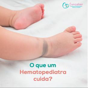 O que um hematopediatra ou Hematologista Pediátrico faz?