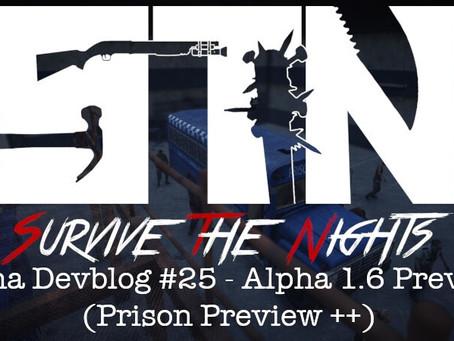 Alpha Devblog #25 - Alpha 1.6 Preview (Prison Preview ++)